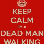 Un morto che cammina....